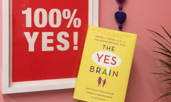 Bubbles Academy Book Recs for Grown-Ups: The Yes Brain by Daniel J. Siegel, M.D., and Tina Payne Bryson, Ph.D.