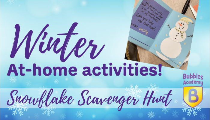 Chilly Snowflake Scavenger Hunt! Winter at-home activities