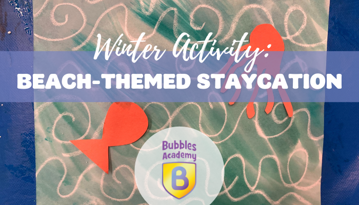 Winter Activity: Beach-themed staycation day!