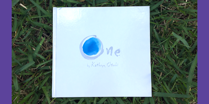 Bubbles Academy Book Recs for Kids: One by Kathryn Otoshi